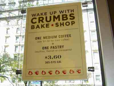 Crumbs Bake Shop Broadway $3.60 Break Fast Deal